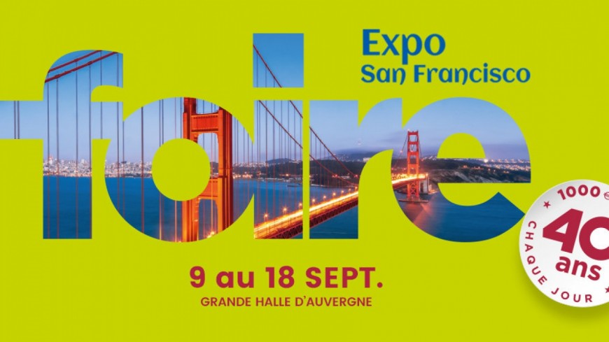 Clermont-Ferrand : La Foire de internationale de Cournon aux couleurs de San Francisco